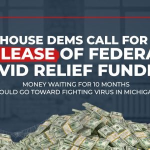 House Dems Call for Release of Federal COVID Relief Funding